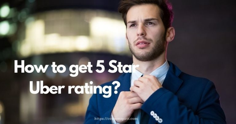 How to Get 5 Star Uber Rating?