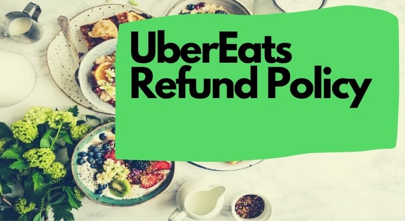 Does Uber Eats Refund Cancelled Order?