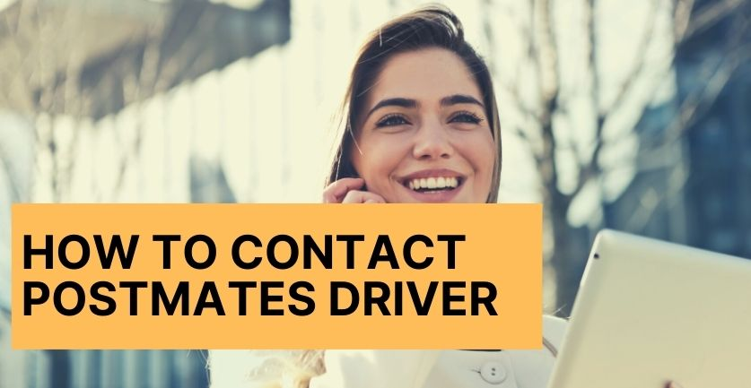 How to Contact Postmates Driver