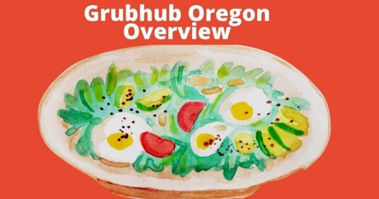 Grubhub Oregon Overview