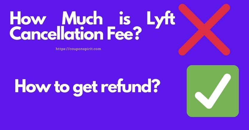 How Much is Lyft Cancellation Fee?