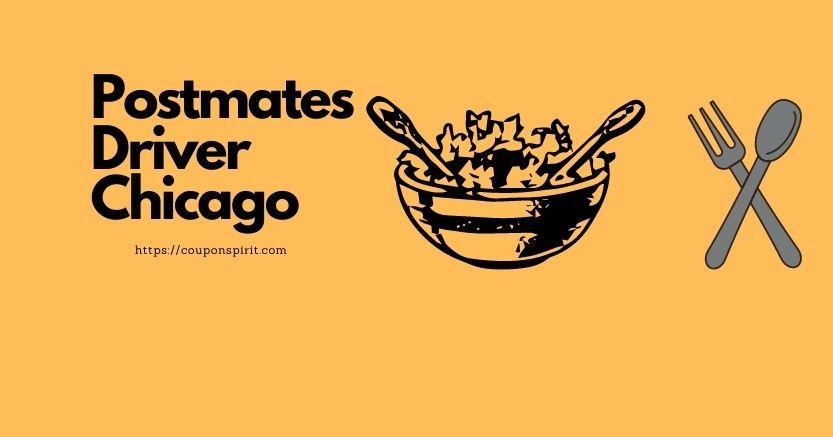 Postmates Driver Chicago