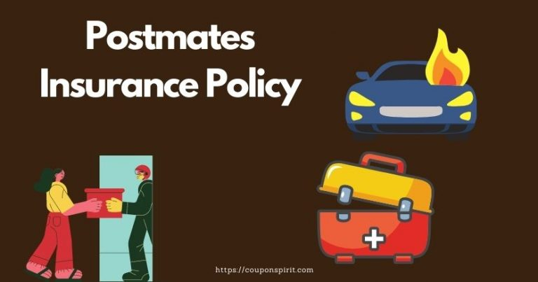 Postmates Insurance Policy : What Things You Need To Know?