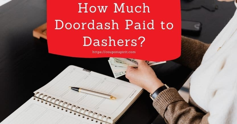 How Much Doordash Paid to Dashers
